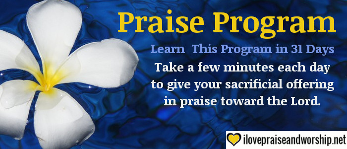 Praise Program, Just for You! (Part 3)
