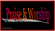praise and worship sign