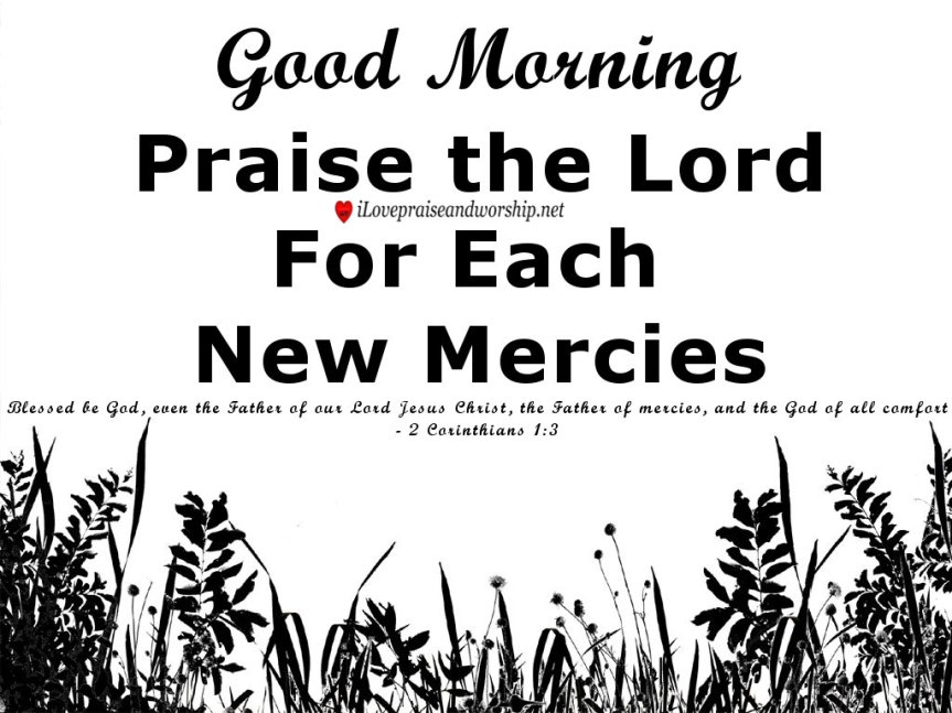 Good Morning, Praise the Lord!