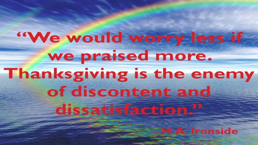 Praise Quote by H.A.Ironside