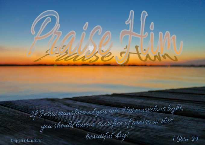 Praise Him on This Beautiful Day!