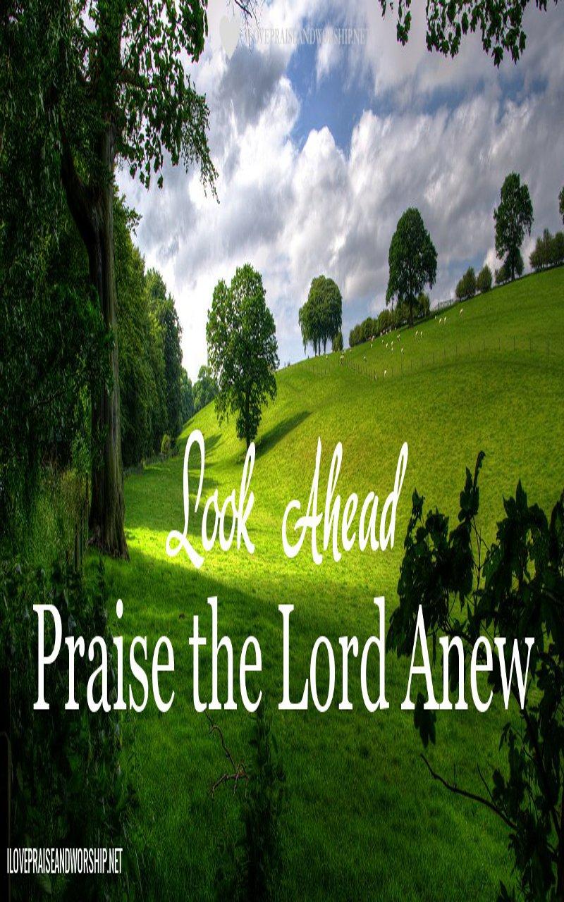 Praise the LordAnew