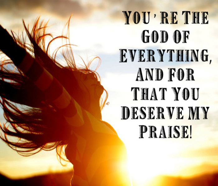 God Who Deserve Praise