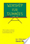 Worship fur Dummies by David Walters