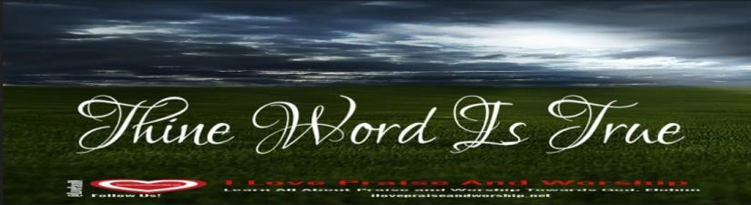 Thine Word IsTrue
