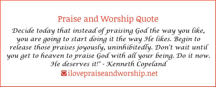 Praise God Now. He Deservesit!