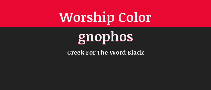 Worship Color: BLACK