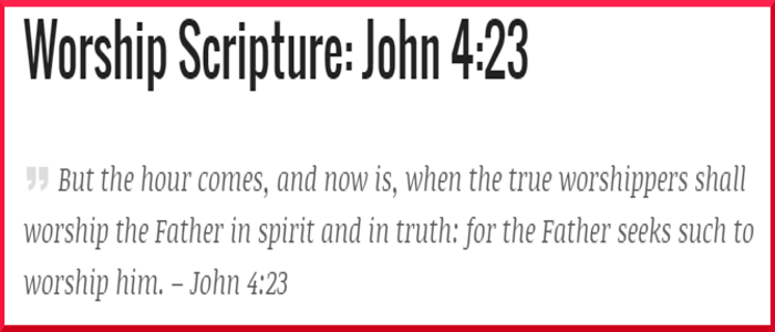 John 4:23 – Worship Scripture With Commentary