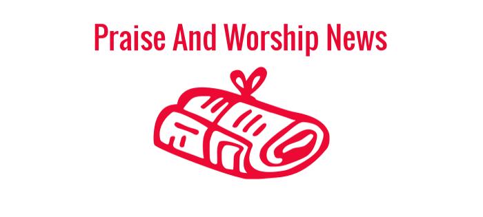 March Praise and Worship NewsRecap