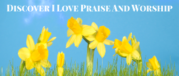 Discover-I-Love-Praise-And-Worship