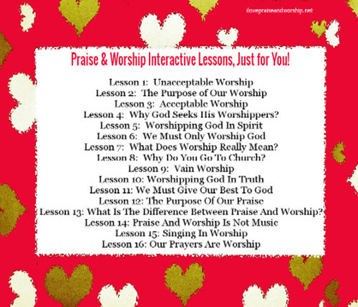 Praise & Worship Bible Study Lessons, Just forYou!