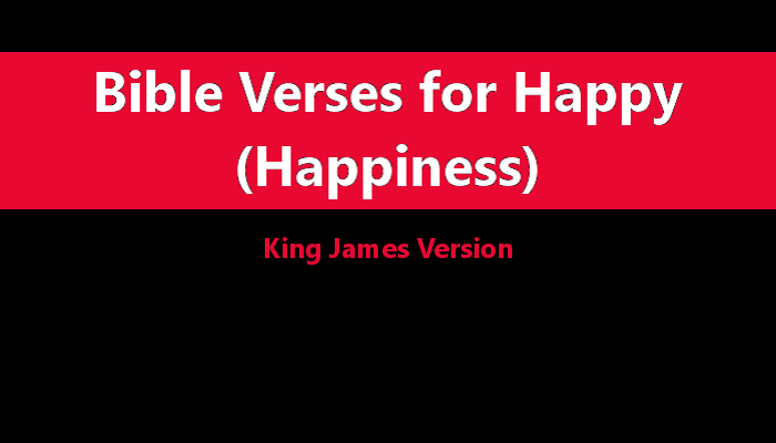 60 Bible Verses For Happiness I Love Praise And Worship Fascinating Bible Verses For Happiness