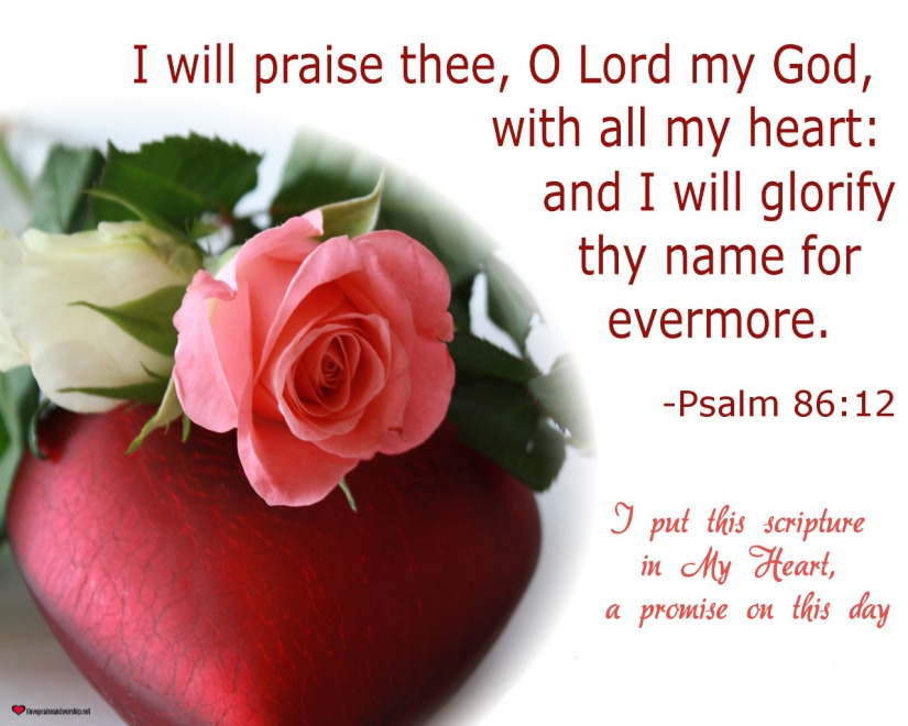 Free Wallpaper – Psalm 86:12, A Promise of Praise and Glory from theHeart
