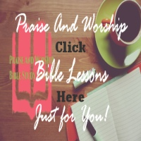 Free Praise And Worship Bible Lessons