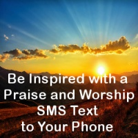 Sign Up for Praise And Worship SMS Text