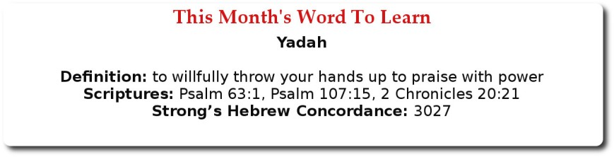 This Month Word To Learn: YADAH