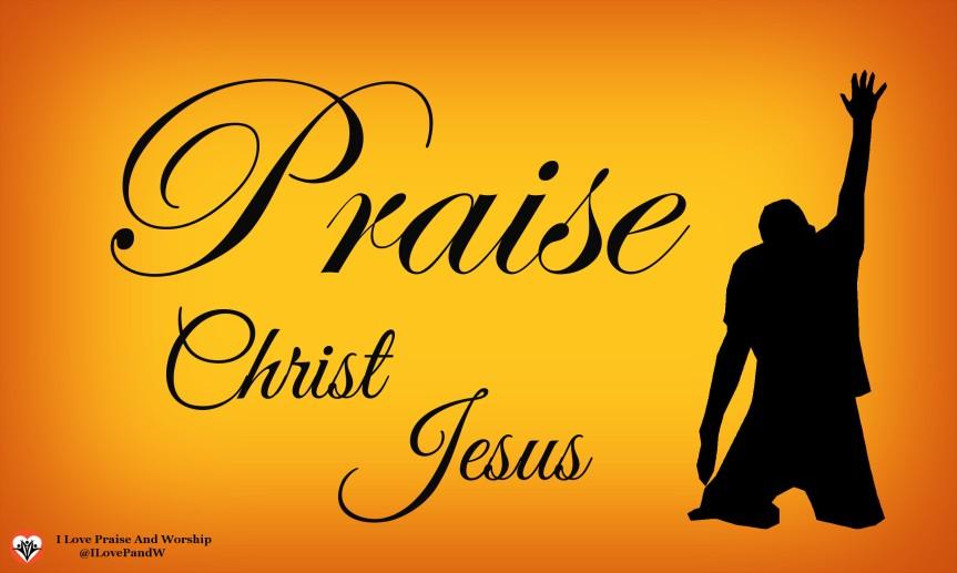 Praise Christ Jesus – Poem by BobGotti