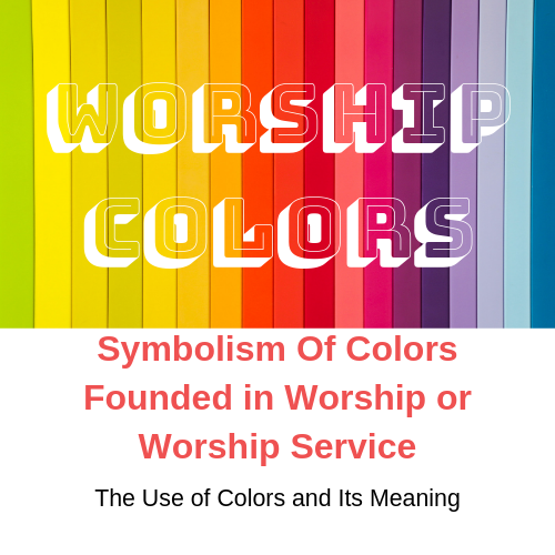 Colors founded in Worship Service