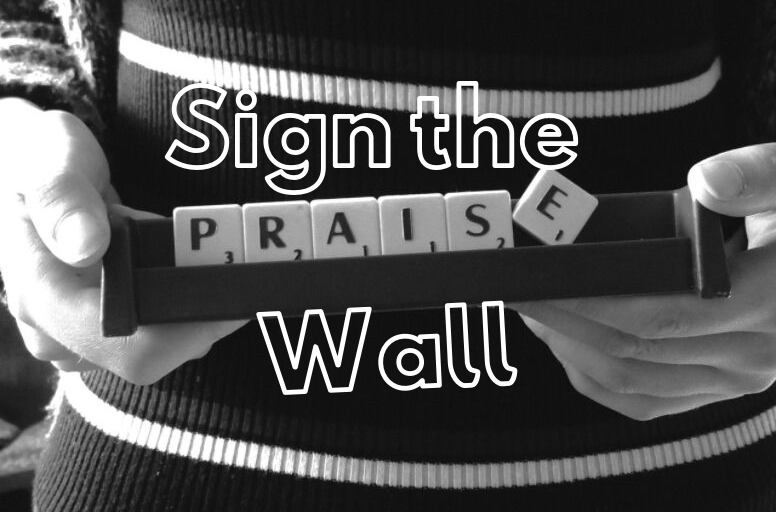 Sign the Praise Wall
