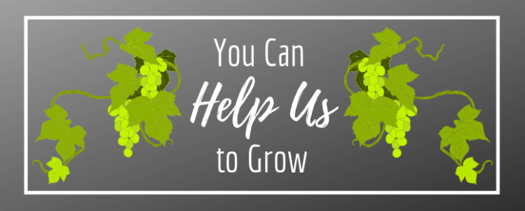You Can Help Us To Grow